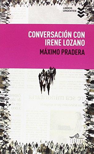 Conversación Con Irene Lozano (Libros Urgentes)