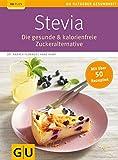 Stevia: Die gesunde & kalorienfreie Zuckeralternative