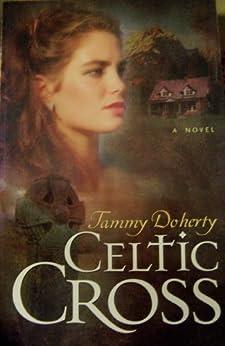 Celtic Cross by [Doherty, Tammy]