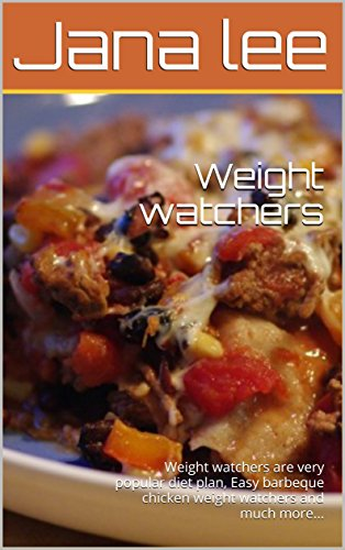 weight-watchers-weight-watchers-are-very-popular-diet-plan-easy-barbeque-chicken-weight-watchers-and