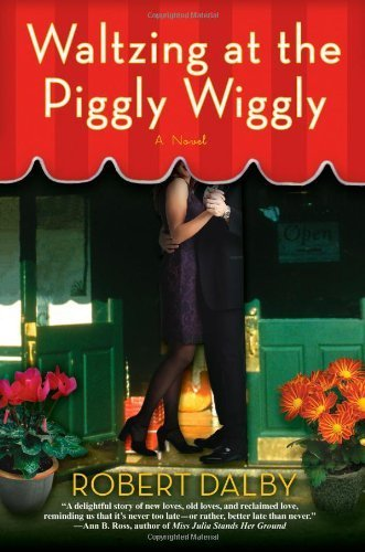 waltzing-at-the-piggly-wiggly-by-robert-dalby-2007-06-05