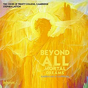 Various: Beyond All Mortal Dreams: American A Capella
