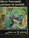 Peinture et societe. naissance et destruction d'un espace plastique de la renaissance au cubisme
