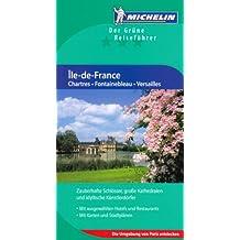 Ile-de-france, Chartres, Fontainebleau, Versailles : Edition en allemand
