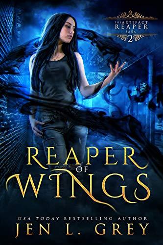 Reaper Of Wings The Artifact Reaper Saga Book 2