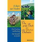 Das große Buch der biblischen Balladen: Der Fiesling im Riesling Der Strolch im Lolch