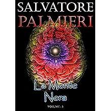 La Mente Nera: (Volume 1°)