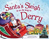 Santa's Sleigh is on its Way to Derry
