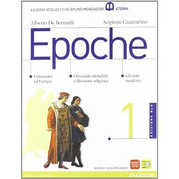 Epoche. Con Atlante. Ediz. Blu. Per Le Scuole Superiori. Con Espansione Online: 1