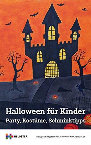 Halloween für Kinder: Party, Kostüme, Schminktipps (Kürbis Schminken Für Halloween)