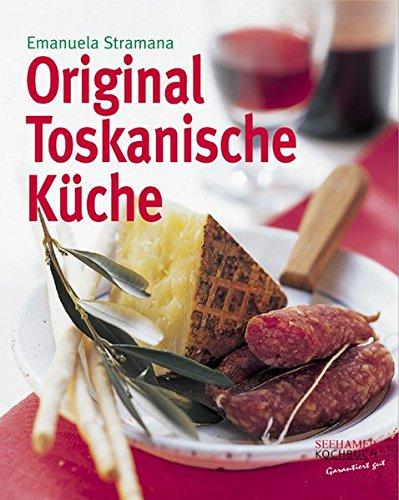 Original Toskanische Küche