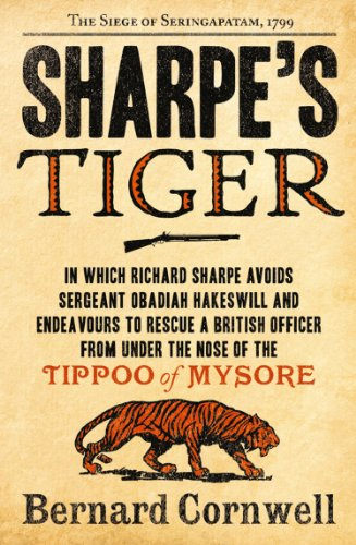 sharpes-tiger-the-siege-of-seringapatam-1799-the-sharpe-series-book-1