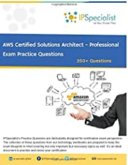 AWS Solutions Architect - Professional Exam Practice Questions: 350+ Exam Questions