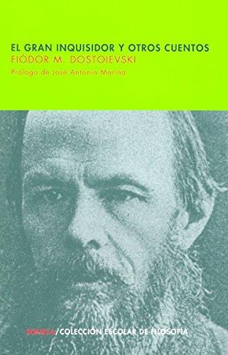 El gran inquisidor y otros cuentos / The Grand Inquisitor and other stories (Escolar) por Fyodor Dostoyevsky