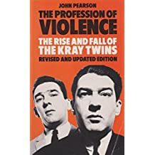 The Profession of Violence: Rise and Fall of the Kray Twins (Panther Books)