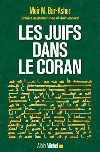 Les Juifs dans le Coran par Meir M. Bar-Asher
