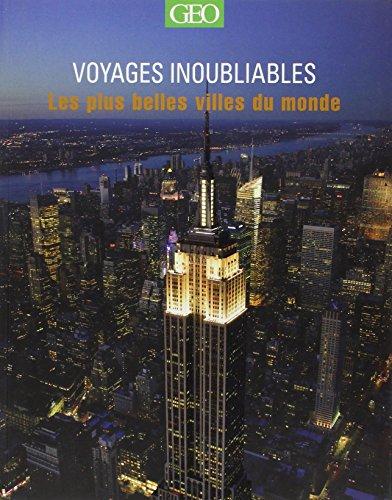 Les plus belles villes du monde - Voyages Inoubliables