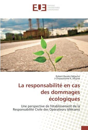 La responsabilité en cas des dommages écologiques par Robert Baraka Ndjacho