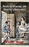 Notre-Dame de Paris (Annoté) - Format Kindle - 2,99 €