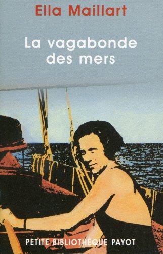 La Vagabonde des mers par Ella Maillart