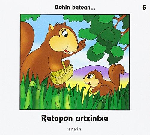 Ratapon urtxintxa (Behin batean.)