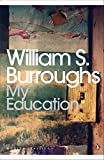 My Education: A Book of Dreams (Penguin Modern Classics)
