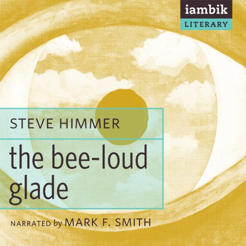 The Bee-Loud Glade  Audiolibri