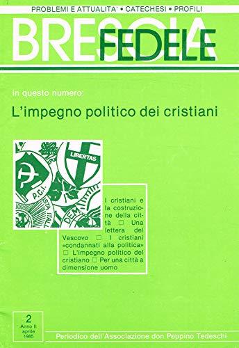 Brescia fedele n.2 anno II. Periodico mensile dell'associazione don peppino tedeschi.