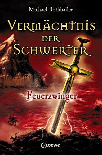 Vermächtnis der Schwerter 2 - Feuerzwinger
