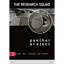 Panther Project Vol 2: Engine and Turret (The Panther Project)