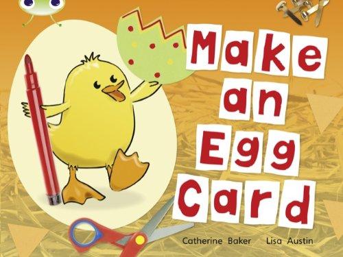 BC Non-fiction Red C (KS1) Make an Egg Card (BUG CLUB)