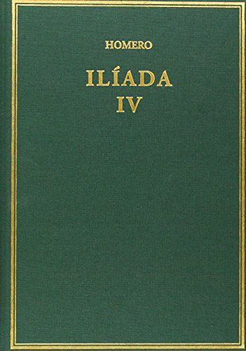 Ilíada: Volumen IV. Cantos [XVIII-XXIV] (Alma Mater) por Homero