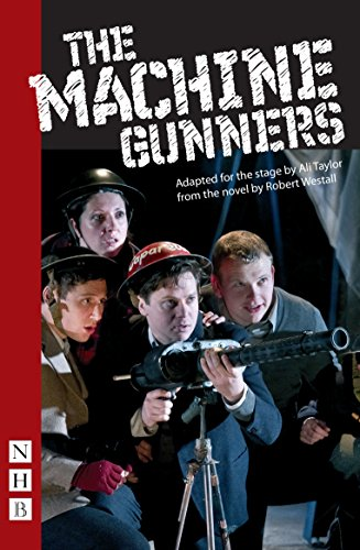 The Machine Gunners (NHB Modern Plays)
