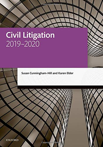 Civil Litigation 2019-2020 (Legal Practice Course Manuals)