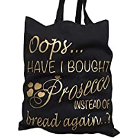 Oops Have I Put Prosecco in my Shopping Bag