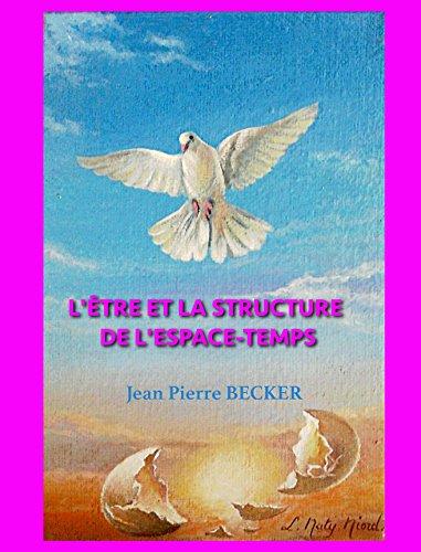 Couverture du livre L'Être et la structure de l'espace-temps
