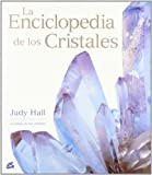 La enciclopedia de los cristales (Cuerpo-mente)