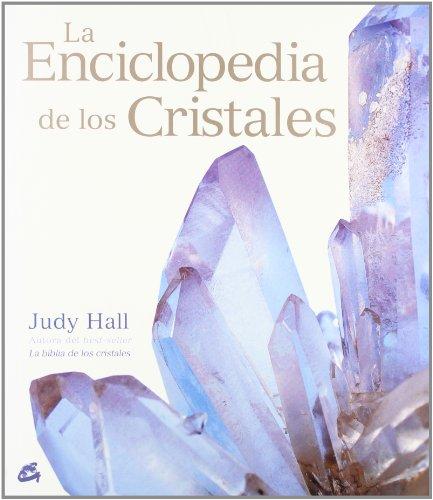 La enciclopedia de los cristales (Cuerpo-mente) por Judy Hall