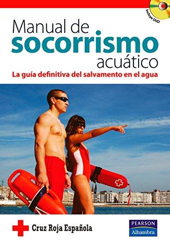 Descargar Libro Manual de socorrismo acuático: La guía definitiva del salvamento en el agua de Española Cruz Roja