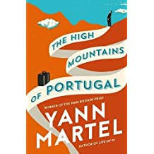 The High Mountains of Portugal by Yann Martel (2016-02-02)