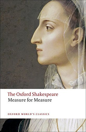 Measure for Measure: The Oxford Shakespeare (Oxford World's Classics) by William Shakespeare (2008-04-17)