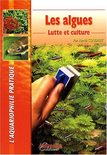 Les Algues: Lutte et culture