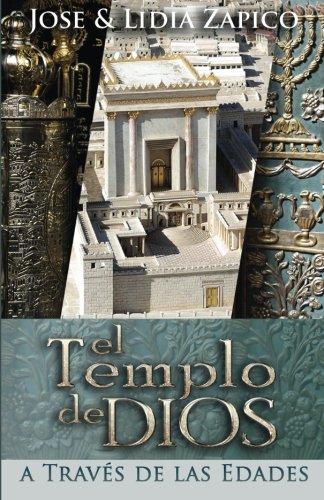 El Templo de Dios: A Través de las Edades
