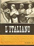 L'ITALIANO n.30 anno X. Periodico della rivoluzione fascista.