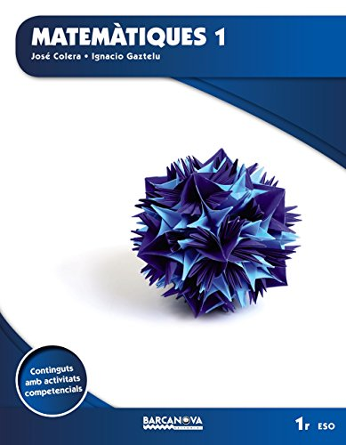 Matemàtiques 1r ESO (ed. 2015) (Materials Educatius - Eso - Matemàtiques) - 9788448936174 (Arrels) por J. Colera
