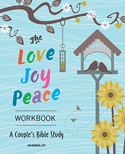 The Love, Joy, Peace Workbook: A Couples Bible Study (English Edition)
