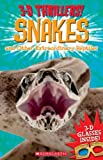 3-D Thrillers!: Snakes and Other Extraordinary Reptiles