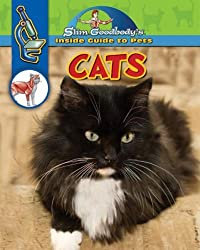 Cats (Slim Goodbody's Inside Guide to Pets) by Slim Goodbody (2008-01-01)