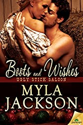 Boots and Wishes (Ugly Stick Saloon Series)