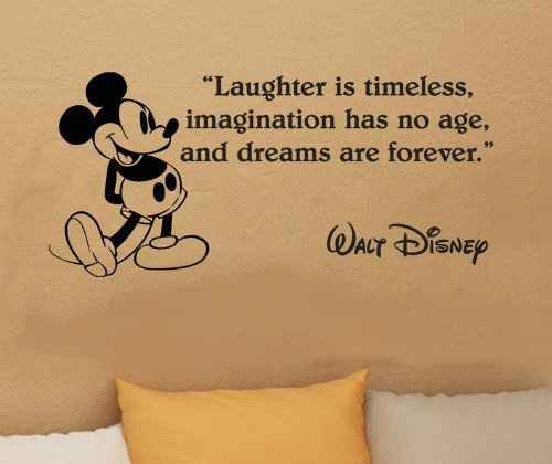 laughter-is-timeless-imagination-has-no-age-and-dreams-are-forever-mickey-mouse-walt-disney-family-q